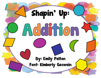 Shapin' Up: Addition (K-1)