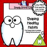 Shaping Healthy Habits:  LOW PREP Dental Health Themed Fla