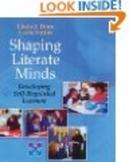 Shaping Literate Minds (Linda J. Dorn & Carla Soffos)
