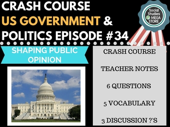 Shaping Public Opinion: Crash Course Government and Politics #34