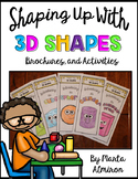 Shaping Up with 3D Shapes - Brochures and Activities