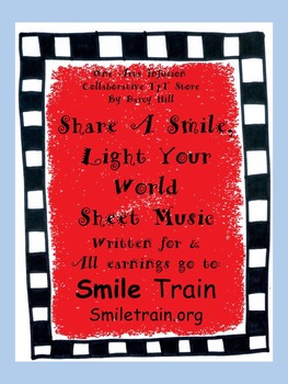 Share A Smile, Light Your World Sheet Music:for SmileTrain Children's Charity
