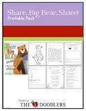 Share, Big Bear, Share! Printables