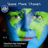 Share More Stories: K-2 DEI starter with One Globe Kids