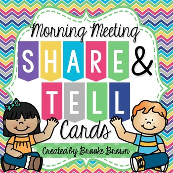 Share & Tell Cards for Morning Meeting