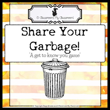 Back to School Get to Know You Game - 'Share Your Garbage' Perfect for all ages!