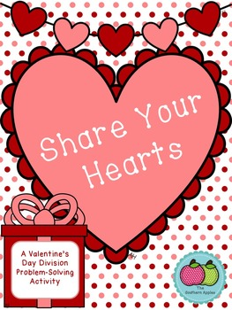 Share Your Hearts: A Valentine's Day Division Activity