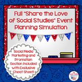 Share the Love of Social Studies Full Event Planning Simul