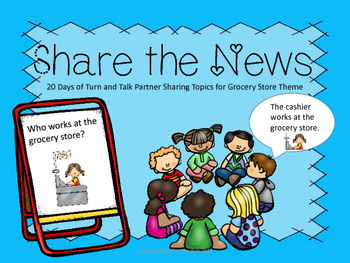 Share the News - Grocery Theme (Tools of the Mind)