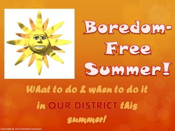Customizable to share your school/district's sponsored summer activities