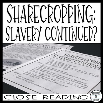 Sharecropping Close Read (Vocabulary, Comprehension, & Ass