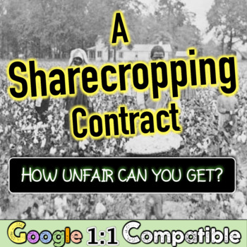 Sharecropping during Reconstruction: Was life fair or unfair for ...