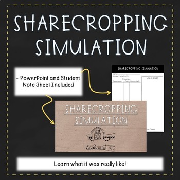 Sharecropping Simulation - PowerPoint and Student Notes