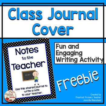 Class Journal Cover - Notes to the Teacher (Male) - Writing {FREEBIE}