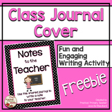 Class Journal Cover - Notes to the Teacher (Female) - Writing {FREEBIE}