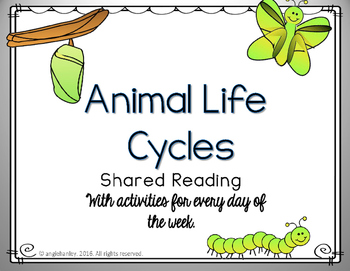 Shared Reading: Animal Life Cycle