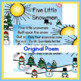 Five Little Snowmen Poetry Shared Reading Re-telling  PK and Kindergarten