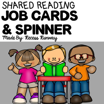 Shared Reading Job Cards & Spinner {Triads}