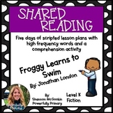 Shared Reading Lesson Plan | Froggy Learns to Swim | Level K