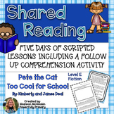 Shared Reading Lesson Plan | Pete the Cat Too Cool for Sch