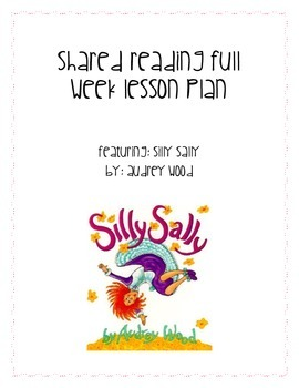 Shared Reading Lesson Plans / Silly Sally by Audrey Wood