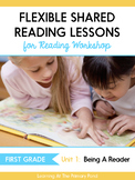Shared Reading Lessons for Reading Workshop: First Grade Unit 1