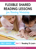 Shared Reading Lessons for Reading Workshop: First Grade Unit 3