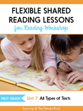 Shared Reading Lessons for Reading Workshop: First Grade Unit 7