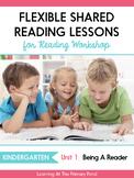 Shared Reading Lessons for Reading Workshop: Kindergarten Unit 1