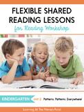 Shared Reading Lessons for Reading Workshop: Kindergarten Unit 2