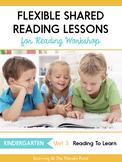 Shared Reading Lessons for Reading Workshop: Kindergarten Unit 3