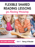Shared Reading Lessons for Reading Workshop: Second Grade Unit 1