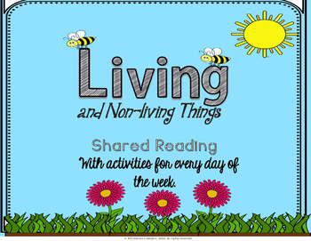 Shared Reading:  Living and Non-living Things