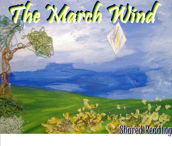 Shared Reading Poetry: The March Wind (SMARTboard, Gr 1-2)