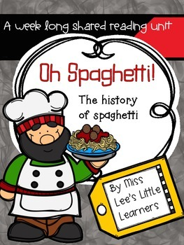 Shared Reading: The History of Spaghetti (nonfiction)