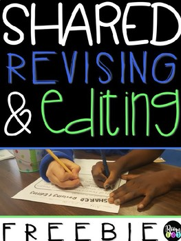 Shared Revising & Editing FREEBIE