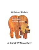 Shared Writing: Brown Bear, Brown Bear
