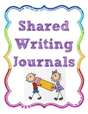 Shared Writing Journal