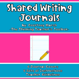 Shared Writing Journals