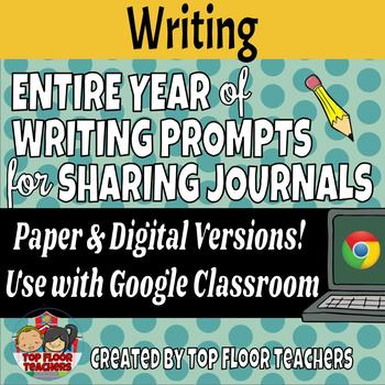 Sharing Journals & Quick Write Prompts for the ENTIRE Year!