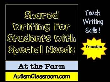 Shared (Adapted) Writing for Students with Special Needs (At the Farm)