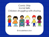 Social Skills: Sharing Comic Strip Social Story