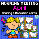 Sharing & Discussion Morning Meeting Cards- April