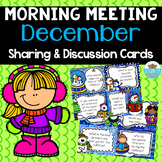 Sharing & Discussion Morning Meeting Cards- Holidays/ December