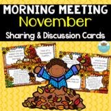 Sharing & Discussion Morning Meeting Cards- Thanksgiving November
