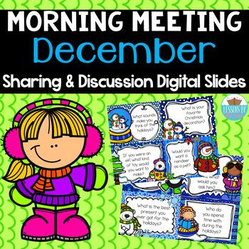 Sharing & Discussion Morning Meeting Digital Slides- December