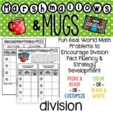 Marshmallows & Mugs: Divsion Problems