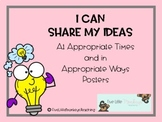 Sharing Ideas Appropriately Classroom Posters