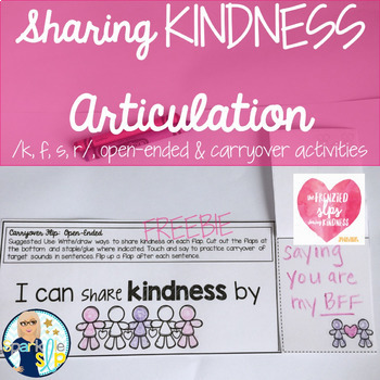 Sharing Kindness Articulation /k, f, s, r/ and open-ended FREEBIE