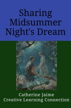 Sharing Midsummer Night's Dream